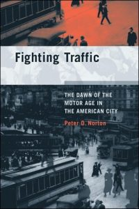 Fighting Traffic de Peter Norton