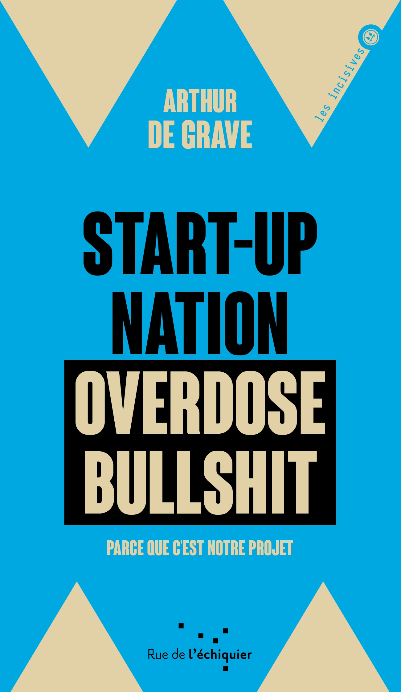 Couverture du livre Start-up Nation, Overdose Bullshit