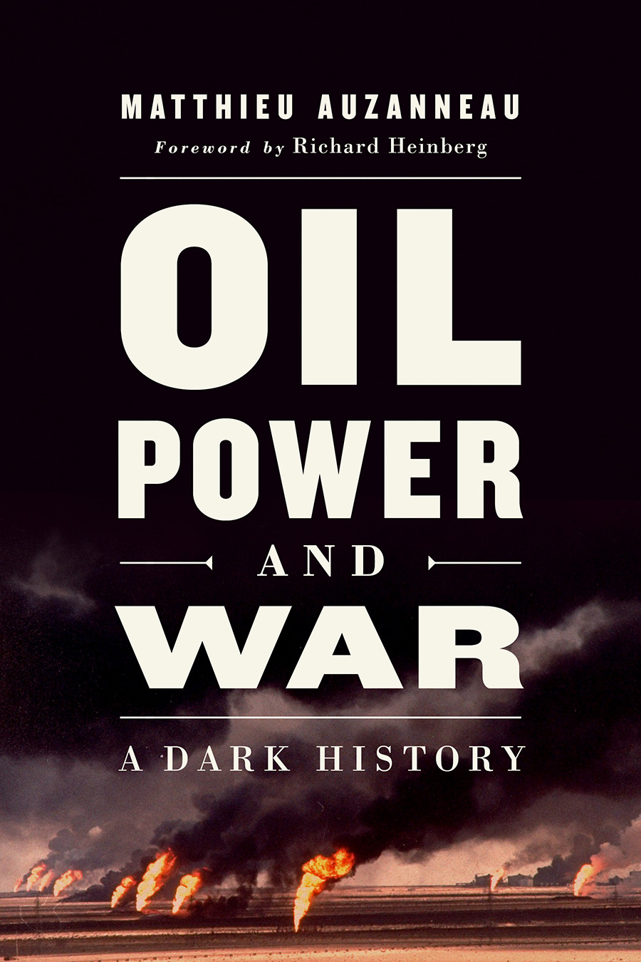 Oil Power and War cover